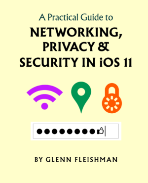 A Practical Guide to Networking, Privacy & Security in iOS 11