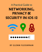 A Practical Guide to Networking, Privacy & Security in iOS 12