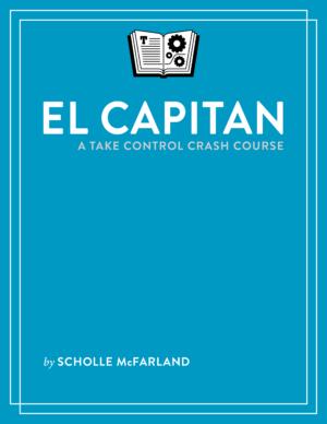El Capitan: A Take Control Crash Course