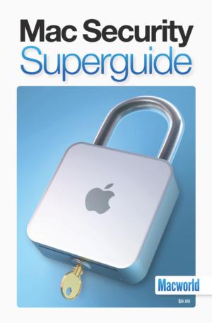 Macworld Mac Security Superguide