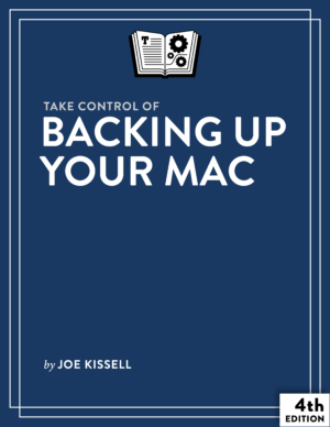 Take Control of Backing Up Your Mac cover