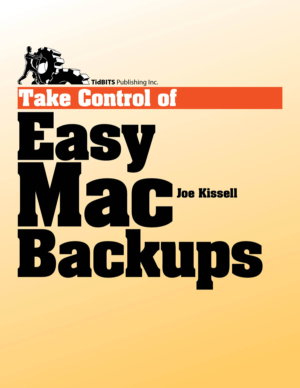 Take Control of Easy Mac Backups