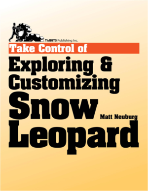 Take Control of Exploring & Customizing Snow Leopard