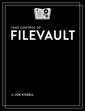 Take Control of FileVault