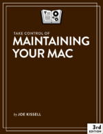 Take Control of Maintaining Your Mac