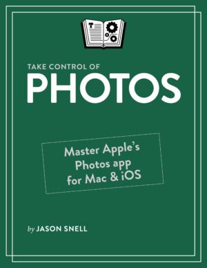 Take Control of Photos – Take Control Books