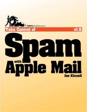 Take Control of Spam with Apple Mail
