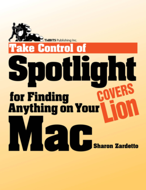 Take Control of Spotlight for Finding Anything on Your Mac