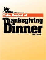 Take Control of Thanksgiving Dinner