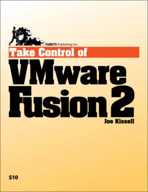 Take Control of VMware Fusion 2
