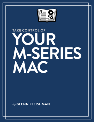 Take Control of Your M-Series Mac cover