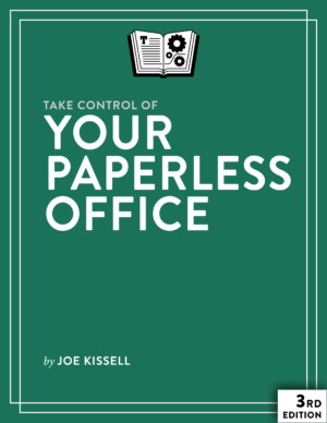 Take Control of Your Paperless Office