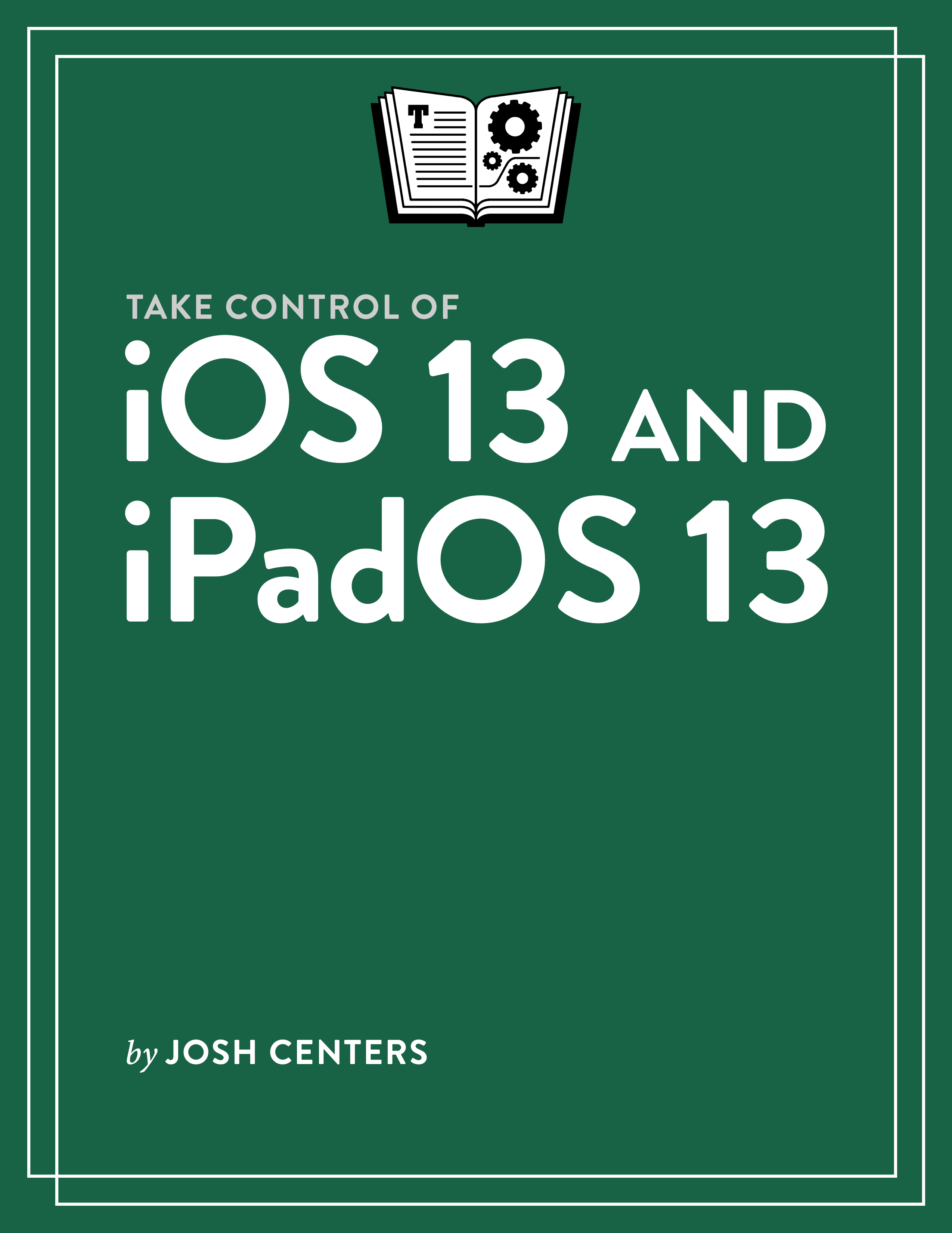 Take Control of iOS 13 and iPadOS 13 cover
