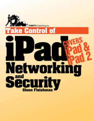 Take Control of iPad Networking & Security