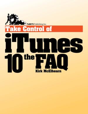 Take Control of iTunes 10: The FAQ