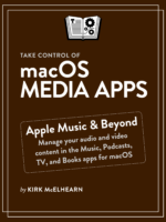 Take Control of macOS Media Apps cover