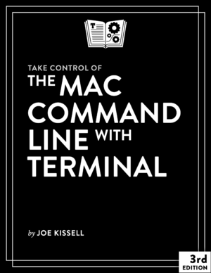 Take Control of the Mac Command Line with Terminal 3.0 cover