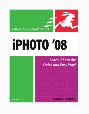 iPhoto '08: Visual QuickStart Guide